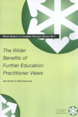 The Wider Benefits of Learning: Practitioner Views - Wider Benefits of Learning Research Report S. No.1 (Paperback)