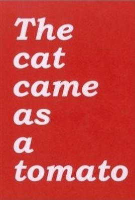 The Cat Came as a Tomato (Paperback)