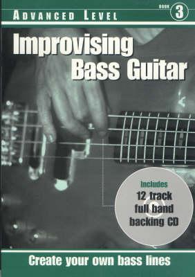 Improvising Bass Guitar: Advanced Level