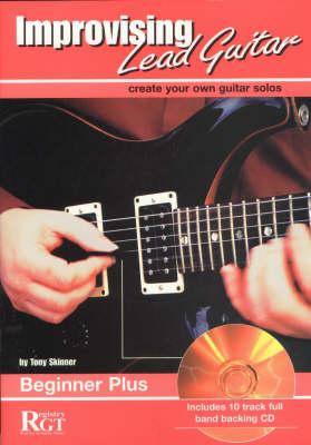 Improvising Lead Guitar: Beginner Plus
