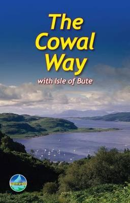 Cowal Way: with Isle of Bute (Spiral bound)