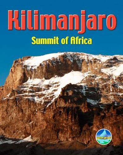 Kilimanjaro: Summit of Africa - Rucksack Pocket Summits (Spiral bound)