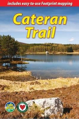 Cateran Trail: a Circular Walk in the Heart of Scotland (Spiral bound)