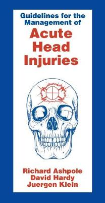 Guidelines for Management of Acute Head Injury (Paperback)