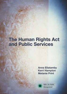 The Human Rights Act and Public Services (Paperback)
