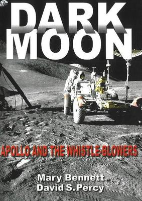 Dark Moon: Apollo and the Whistle-blowers (Paperback)