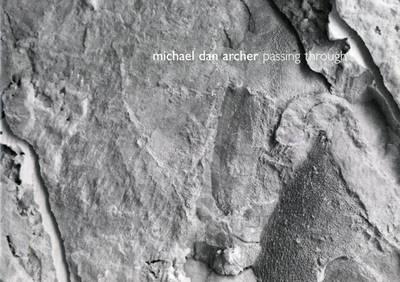 Michael Dan Archer: Passing Through (Paperback)
