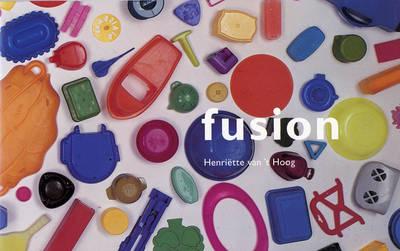 Fusion: A Site Specific Work by Henrietta Van't Hoog (Paperback)