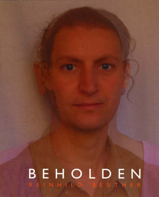 Beholden: Reinhild Beuther (Paperback)