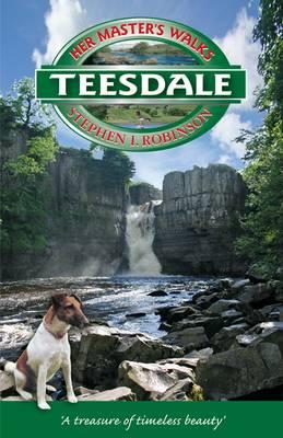 Her Master's Walks in Teesdale (Paperback)