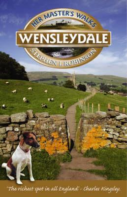 Her Master's Walks in Wensleydale (Paperback)