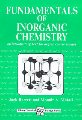 Fundamentals of Inorganic Chemistry: An Introductory Text for Degree Studies (Paperback)