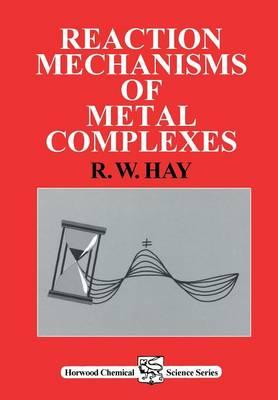 Reaction Mechanisms of Metal Complexes (Paperback)