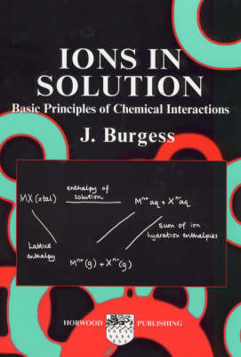 Ions in Solution: Basic Principles of Chemical Interactions (Paperback)