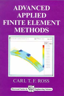 Advanced Applied Finite Element Methods (Hardback)