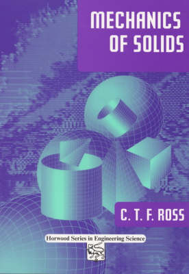 Mechanics of Solids - Woodhead Publishing Series in Civil and Structural Engineering (Paperback)