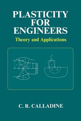 Plasticity for Engineers: Theory and Applications - Woodhead Publishing Series in Civil and Structural Engineering (Paperback)