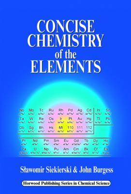 Concise Chemistry of the Elements (Paperback)