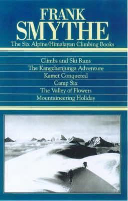 The Frank Smythe: The Six Alpine/Himalayan Climbing Books (Hardback)