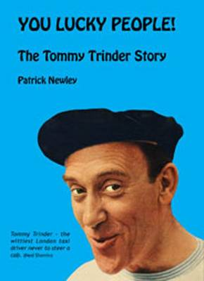 You Lucky People!: The Tommy Trinder Story (Paperback)
