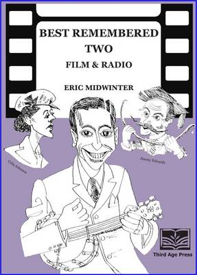 Best Remembered Two: Cinema and Radio (Paperback)