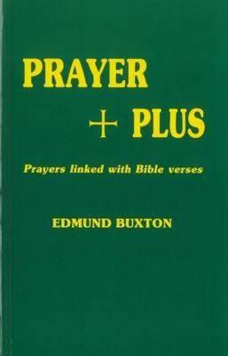 Prayer Plus: Prayers Linked with Bible Verses (Hardback)