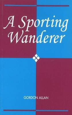 A Sporting Wanderer (Paperback)