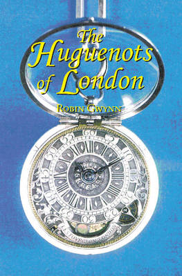 Huguenots of London (Paperback)