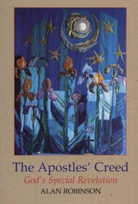 Apostles' Creed: God'S Special Revelation (Paperback)