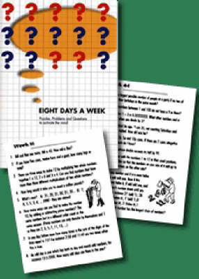 Eight Days a Week: Puzzles, Problems and Questions to Activate the Mind (Paperback)