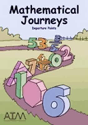 Mathematical Journeys: Departure Points (Paperback)