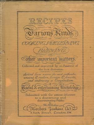Recipes of Various Kinds (Hardback)