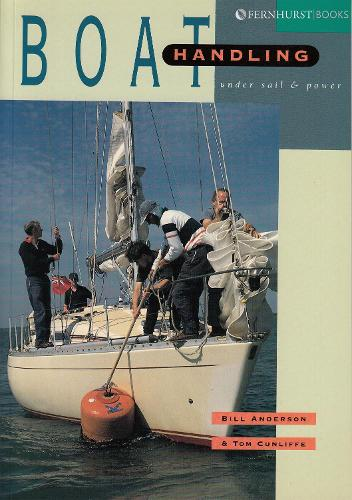 Boat Handling Under Sail and Power (Paperback)
