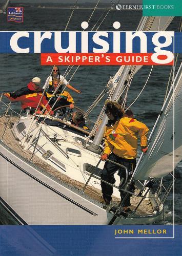 Cruising: A Skipper's Guide (Paperback)