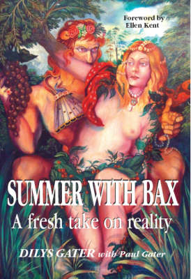 Summer with Bax: A Fresh Take on Reality (Paperback)