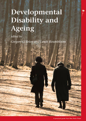 Developmental Disability and Ageing - Practical Guide from the Mac Keith Press (Paperback)