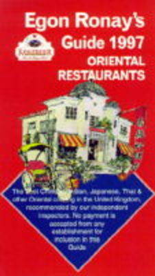 Egon Ronay's Guide to Oriental Restaurants 1997 - Egon Ronay's Guides (Paperback)