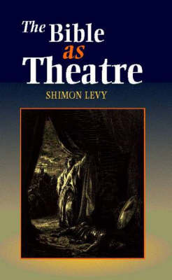 Bible as Theatre (Paperback)