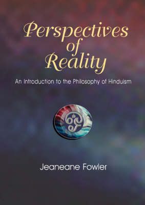 Perspectives of Reality: An Introdution to the Philosophy of Hinduism (Hardback)