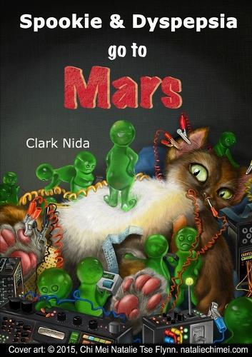 Spookie and Dyspepsia Go to Mars - Spookie and Dyspepsia 2 (Paperback)