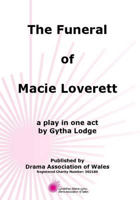 Funeral of Macie Loverett, The! (Paperback)