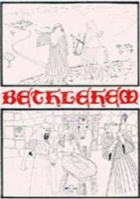 Bethlehem: Script: A Traditional Christmas Nativity (Spiral bound)