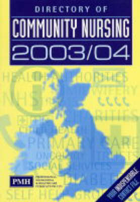 Directory of Community Nursing 2003/4 2003/4 (Paperback)