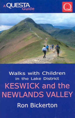 Walks with Children in the Lake District: Keswick and the Newlands Valley - Questa Walks with Children S. (Paperback)
