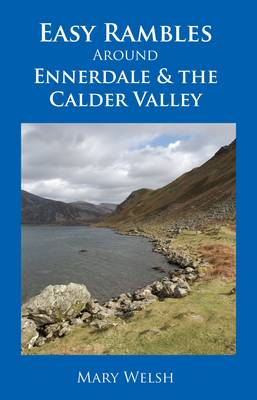 Easy Rambles Around Ennerdale and the Calder Valley (Paperback)