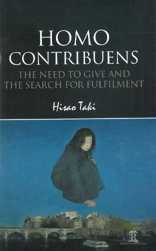 Homo Contribuens: The Need to Give and the Search for Fulfilment (Hardback)