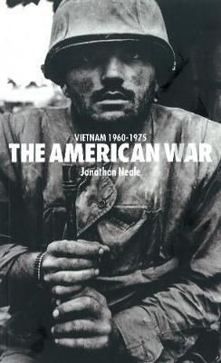 The American War: Vietnam 1960-1975 (Paperback)