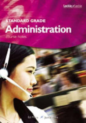 Standard Grade Administration Course Notes (Paperback)