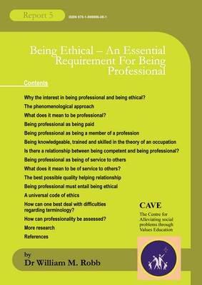 Being Ethical - an Essential Requirement for Being Professional (Paperback)