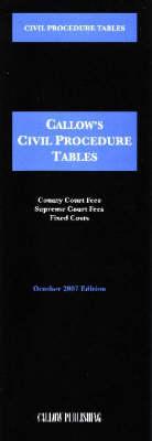 Civil Procedure Tables 2007 - Callow's Tables S. (Paperback)
